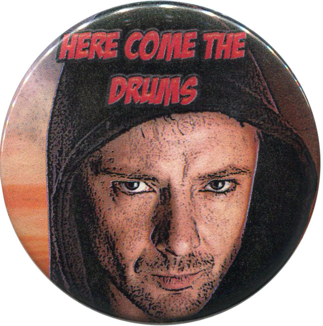 """Here come the drums"" available from http://antieuclid.com/tv-movies/doctor-who/here-come-the-drums-2-25-round-button-magnet-keychain-mirror.html"