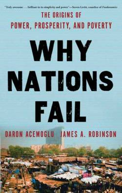 Francis Fukuyama, Acemoglu and Robinson on Why Nations Fail