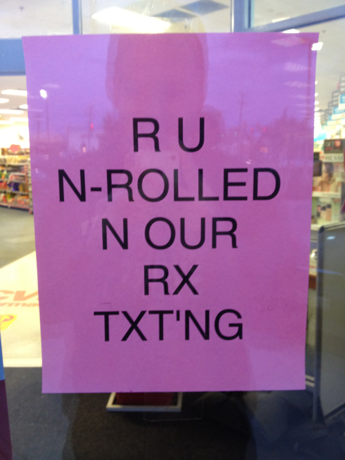 An actual sign at an actual Walgreens.