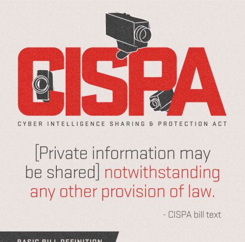 nickgrossman:  Powerful CISPA Infographic  Getting harassed online by right-wing extremists?  If CISPA were to become law, it would give your Internet Service Provider (ISP) the right to give your name and address to your harassers — no warrant or court order required — and leave you with no legal recourse.