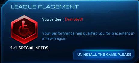 "fuckenstarcraft:  isaysodanotpop:  Anyone else getting this? Is it just me? :(  No, I got this too, except my crest was orange and ""special needs"" was misspelled ""Grandmaster."" It was really trippy. Don't know what's happening :(   Wouldn't be surprised if that one hit me"