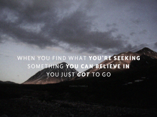When you find what you're seeking…