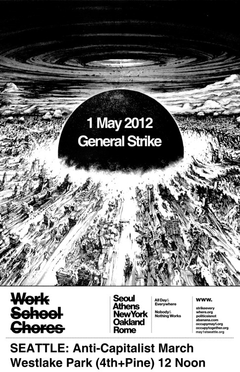 f-e-r-a-l:  the best Mayday poster so far. General Strike Seattle. May 1. Be there.