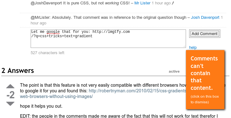 "Stack Overflow - Comments with links to ""Let me google that for you"" are not allowed. Read more here. /via Boldewyn"