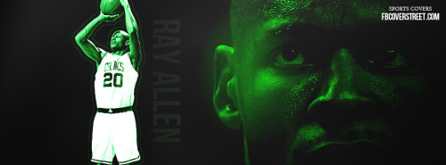 Ray Allen 1 Facebook Cover