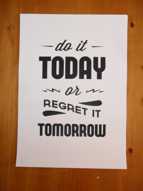Do It Today - Bayley Design