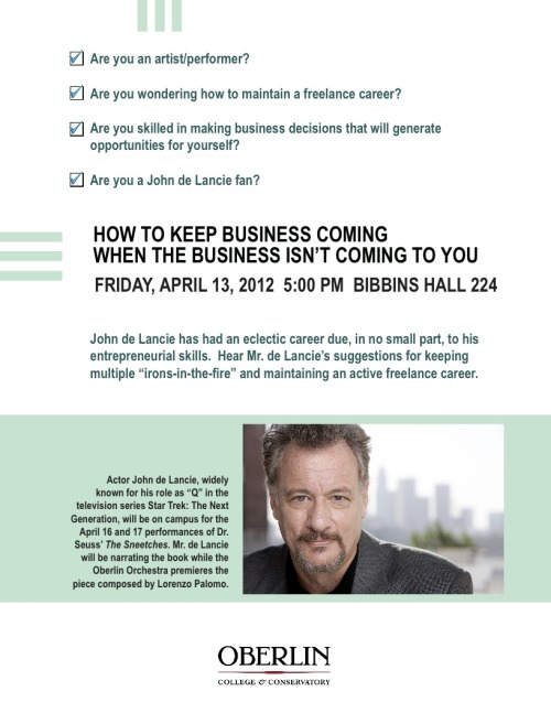 oberlincareer:  John de Lancie on how to develop & maintain an active freelance career in the arts. Fri 4/13/12 5pm Bibbins 224