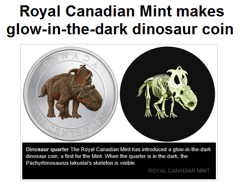 thewinchesterswagger:  I respect your argument but Canada has a glow-in-the-dark dinosaur quarter.(Source)