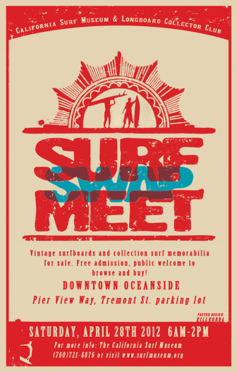The California Surf Museum & Longboard Collector Club is putting on a vintage board and surf memorabilia swap meet on Saturday April 28th in Downtown Oceanside. It's open to the public so mark your calendars and sharpen up those haggling skills FOAMies!