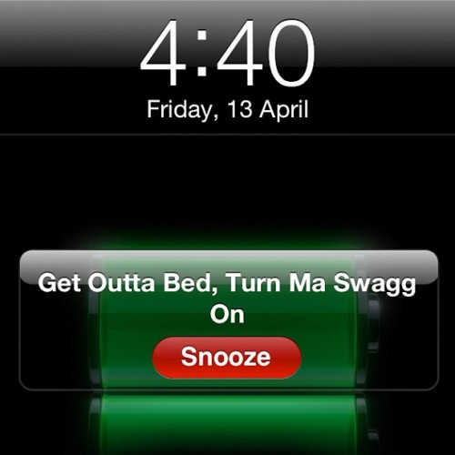 conyerspeach:  mrcoleswagg:  Rise n grind!!! #turnmyswaggon #earlymorning #hatemyalarm #FridayBitches (Taken with instagram)  I love this.