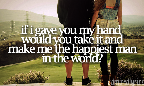 admiredlyrics:  Would You Go With Me - Josh Turner