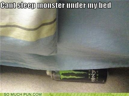 Monster Under my bed!!