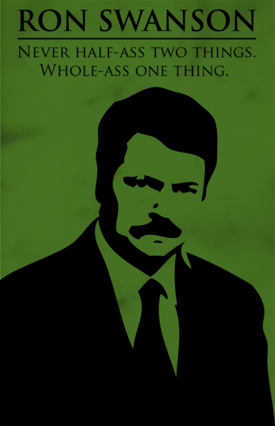 Ron Swanson Quote Print - $11.99 - http://etsy.me/Idnk0CMade this one for fun because Ron Swanson is the man!