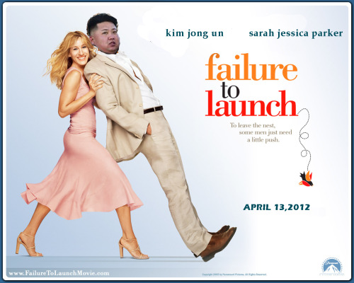Now Showing: FAILURE TO LAUNCH (Kim Jong Un and Sarah Jessica Parker) Itseems that the massive launch of memes this day was more successful than the North Korean rocket. Boom! Read more here: North Korea Rocket Launch Fails, South Kora, Japan Officials Say