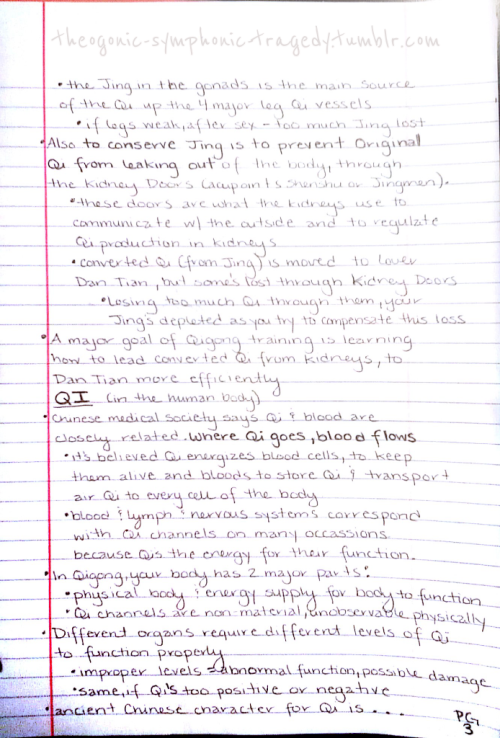 Qigong notes - pg. 3   the last page I'm writing out and posting tonight as I'm getting sleepy. I work tomorrow, so not sure if I'll be posting anymore then either. Maybe Saturday, I can get some more studying done and share with you :-)
