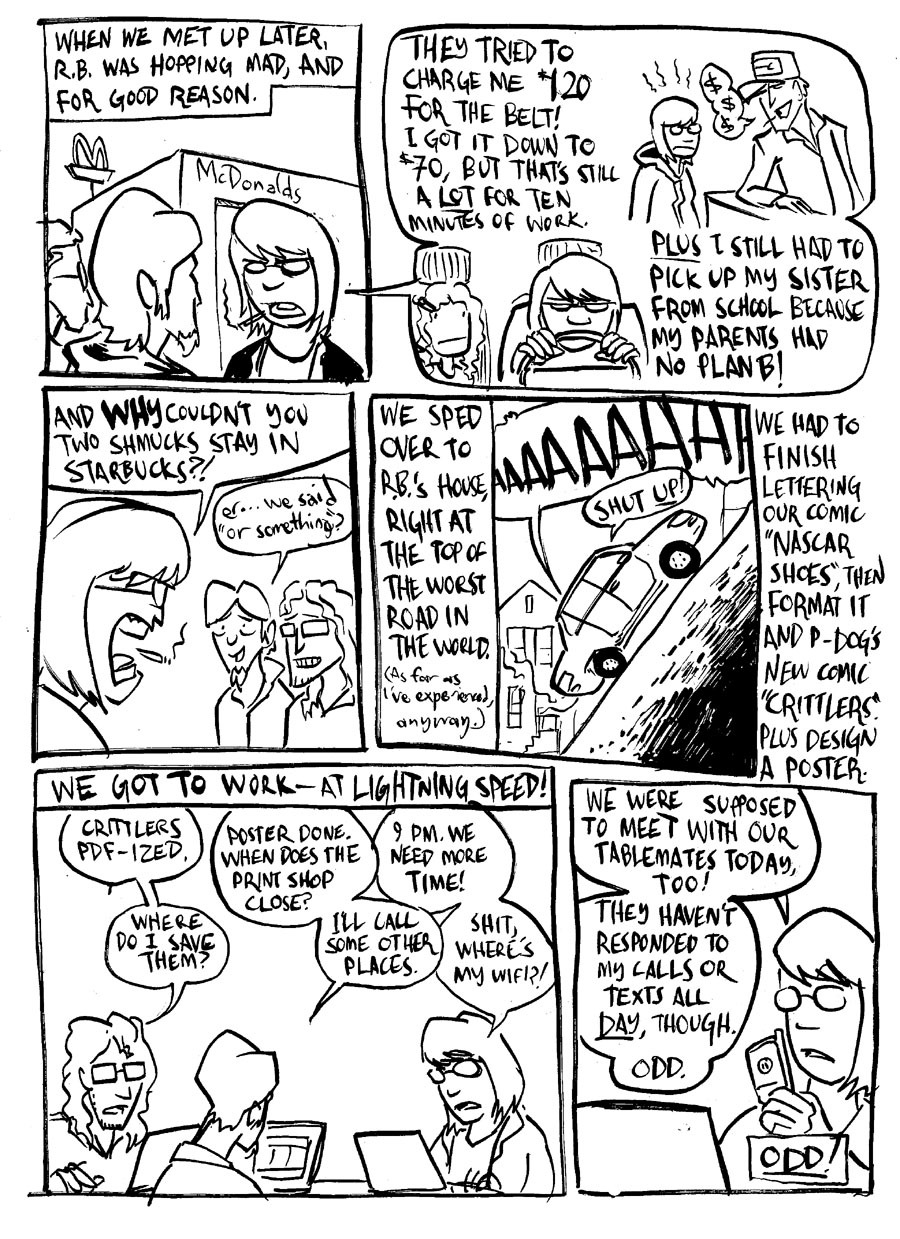 Page three of ROAD TO HELL, my ECCC con report. Changing a belt on a car should cost like twenty bucks, tops.