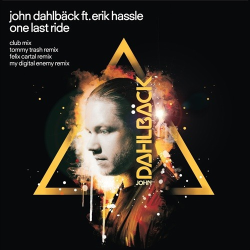MILTONIOUS BLOG'S WEEKEND ANTHEM : JOHN DAHLBACK FEATURING ERIK HASSLE - ONE LAST RIDE New music if you want a weekend anthem!