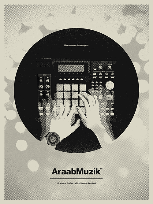Screen printed poster for AraabMuzik at SASQUATCH! Music Festival.