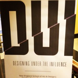 #dui #art #design #artschool  DUI - DESIGNING UNDER THE INFLUENCE  tonight (Taken with Instagram at New England School of Art and Design)