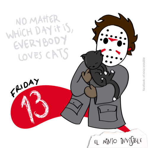 FRIDAY THE 13TH no matter which day it is, everybody loves cats