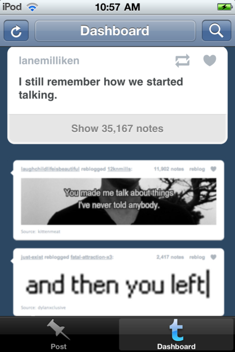 dashboardmatchupx:  Remember When We Started Talking For more Epic Tumblr Coincidences on Dashboard MatchUP Words: relationship breakup ex boyfriend girlfriend
