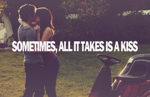 Sometimes, all it takes is a kiss.