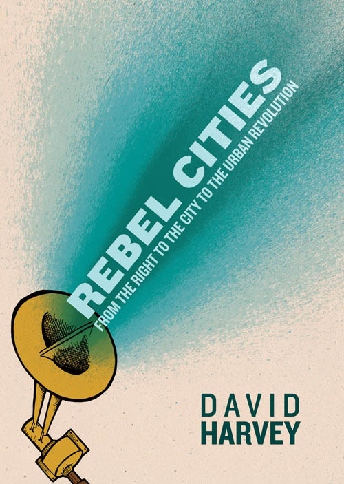 This month's recommended reading: David Harvey's Rebel Cities Probably the best £9.99 you'll spend this year.