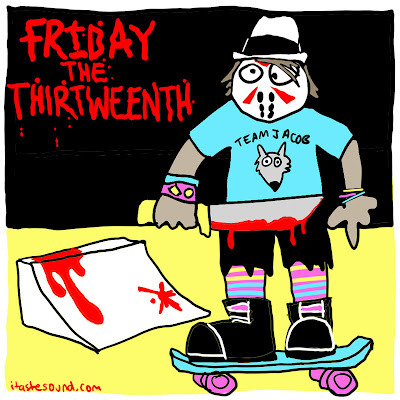 http://www.itastesound.com/2012/04/friday-thirtweenth.html