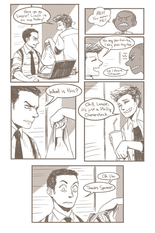 Page 5! I like how more than one person thought Shawn was gonna give Lassie a snowglobe haha. I know Shawn can be a real ass, but in this comic he's gonna be a nice guy.