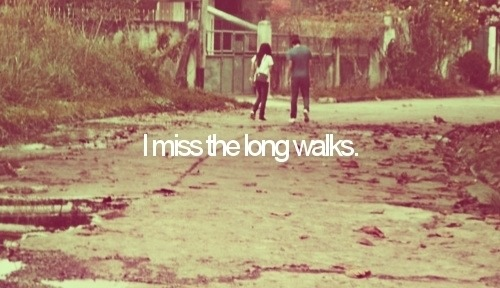 part-timestudentpart-timebum:   I miss the long walks.