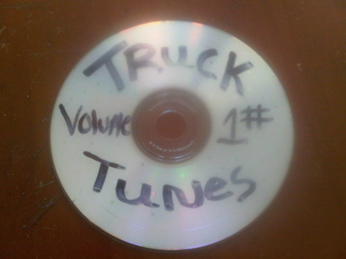 Truck Tunes - Volume 1… You know you're in the country when!