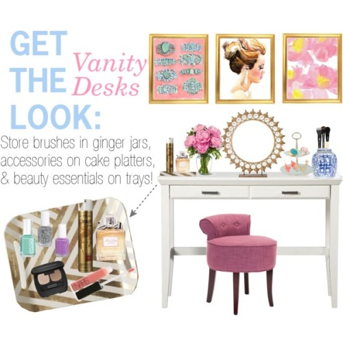 lapetitefashionistablog:  loving desks as a vanity area!