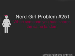 justnerdgirlproblems:   suggested by anonymous
