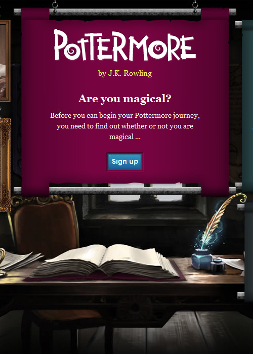 Pottermore is now open for everyone!