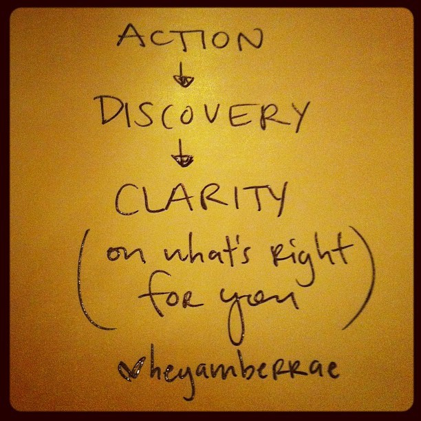 action leads to clarity. #ambergram (Taken with instagram)