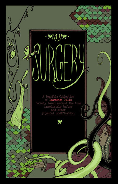 lawrencegullo:  Holy crap, it's the cover of the surgery comic!  The inside bits will be black and white, and mainly stream of consciousness text followed by illustrations of varying quality.   xoxo