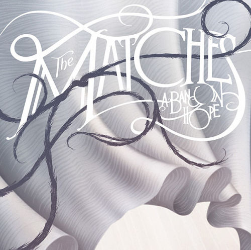 Currently Listening: The Matches - A Band in Hope