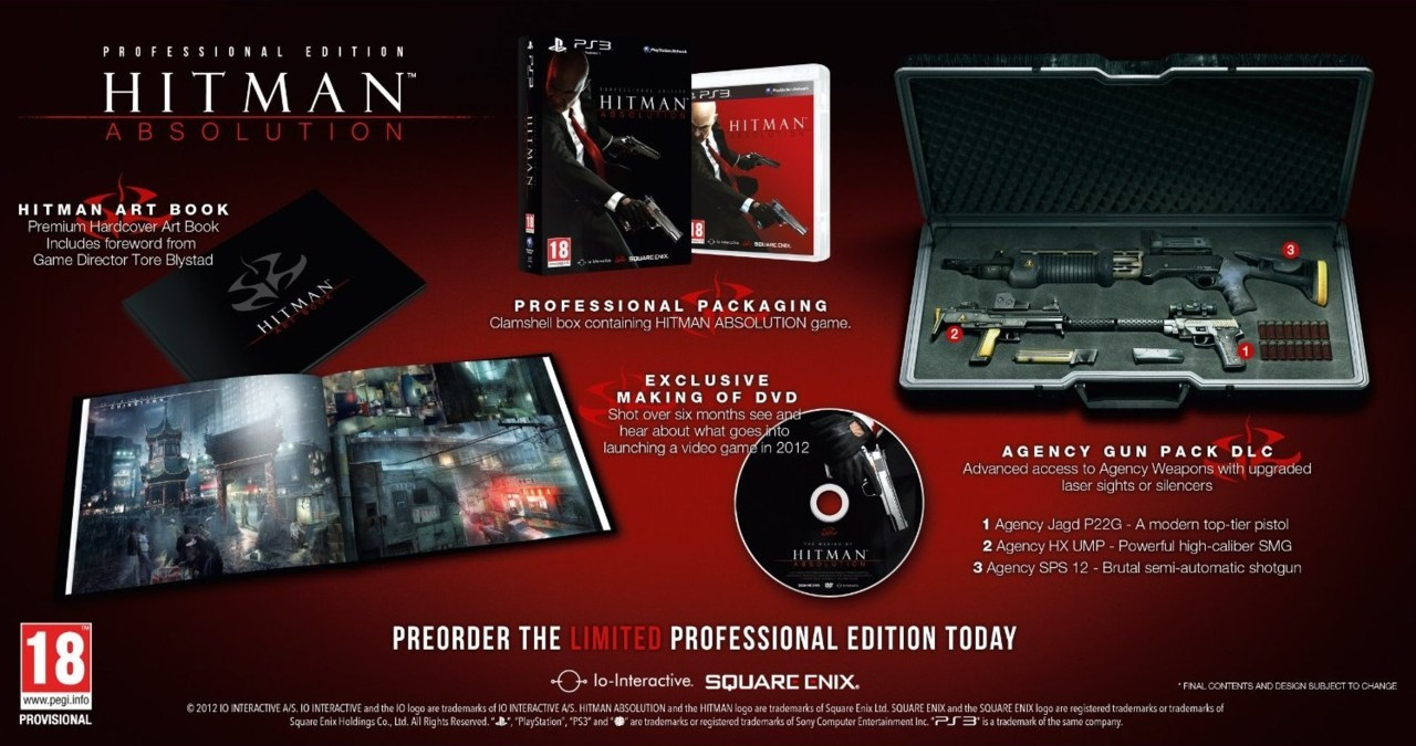 "Square Enix recently revealed the 'Professional Edition' for Hitman: Absolution.It will include the following: Premium hardcover art book with a foreword from Game Director Tore Blystad. Exclusive behind-the-scenes ""making of"" video. Packaged in a clamshell box that looks as sharp as Agent 47 does in his suit. Advanced access to a range of in-game Agency Weapons, giving the Original Assassin a deadly edge over his enemies from the outset. The Agency Jagd P22G pistol will suit the silent assassins, whilst the Agency HX UMP SMG and the Agency SPS 12 semi-automatic shotgun will give Agent 47 the power to fight his foes head on. You can now pre-order it from most online retailers."