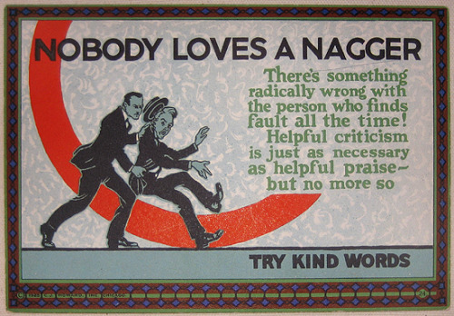 Nobody Loves A Nagger //Small motivational card for marketing, Mather series.