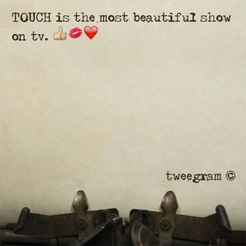 amandaannahlstrom123:  #touch #bestvshow if you haven't seen it, you're honestly missing out. My favorite show! (Taken with instagram)