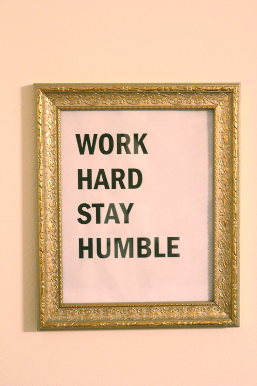 theglitterguide:  work hard, stay humble.
