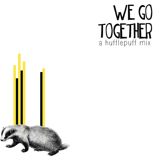 sunlites:  WE GO TOGETHER, A HUFFLEPUFF MIX boomerang, miniature tigers  throw your boomerang, boomerang, throw yourself away  i'll follow the sun, the beatles  one day, you'll look to see i've gone, for tomorrow'll be rain so, i'll follow the sun  generator second floor, freelance whales  don't fix my smile, life is song enough  marrakesh express, crosby, stills, nash & young  looking at the world through a sunset in your eyes  everything happens for a reason, eli mardock  saw something light in the sky from my room, you tell me it is the moon  up, up, up, the givers  you're gon' find your way, find your way to be  would it be nice, the beach boys  wouldn't it be nice if we were older, then we wouldn't have to wait so long  cold hands (warm heart), brendan benson  cold hands, warm heart, we just need some time apart, and everything will be okay  mushaboom, feist  unpacking the bags and setting up, planting lilacs and buttercups  kooks, david bowie  will you stay in our lovers story? if you stay you won't be sorry, 'cause we believe in you, soon you'll grow to take a chance on a couple of kooks, hung up on romancing  tongue tied, group love  take me to your best friends house, i loved you then and i loved you now, oh yeah  we go together, grease soundtrack  we go together like rama-lama-lama, ding-diddy-ding de-dong, together forever like shoo-wap sha na-na na-na yippidy boom-de-boom  {DOWNLOAD}