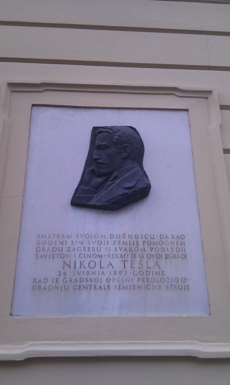 "Nikola Tesla honoured in Zagreb on the building that granted ""alternating current"" to several local municipalities"