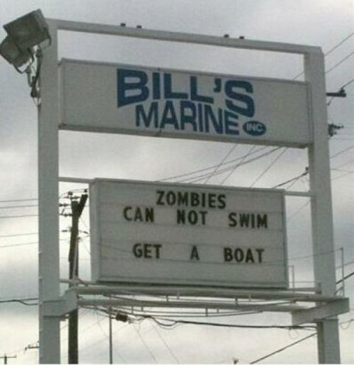 Sign Advertises the Zombie Protection Benefits of Buying a Boat But that'll only work until the zombies buy boats to.