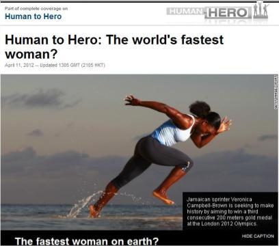 Human to Hero: The world's fastest woman? @vcampbellbrown @CNN