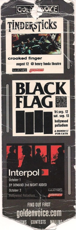 Black Flag, 1208, & Mike V and the Ratz @ the Spetember 12th Palladium 2003 I thought I'd post this before it deteriorates… I have been using this as a bookmark for several years… by the way this show sucked
