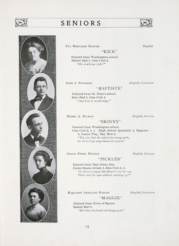 "Senior portraits in The Bay Mist, Oconto High School yearbook, 1910. Old high school and college yearbooks are a boon to genealogists and offer an excellent look at trends in young people's clothing and hairstyles across the decades. This high school yearbook from Oconto, Wisconsin lists graduating seniors' nicknames (check out ""Skinny"" and ""Pickles"") as well as their extracurricular activities and a favorite quote. via: Farnsworth Public Library by way of University of Wisconsin Digital Collections"