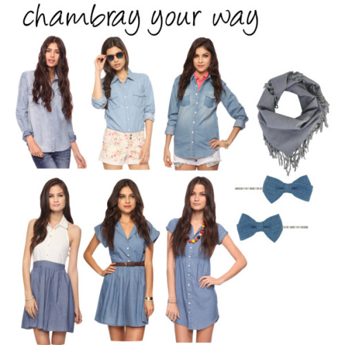How do you wear chambray? (via Lovely At Your Side: Chambray Your Way)