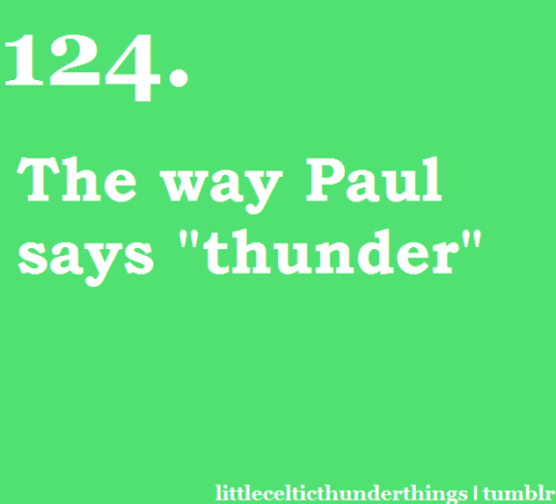"little celtic thunder things #124: The way Paul pronounces ""thunder"". http://littlecelticthunderthings.tumblr.com submitted by pfieffs"