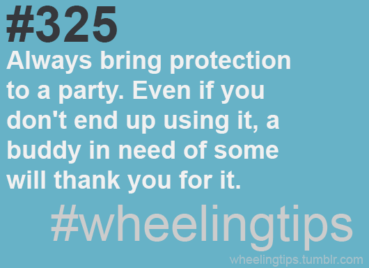 #325. Always bring protection to a party. Even if you don't end up using it, a buddy in need of some will thank you for it. #wheelingtips